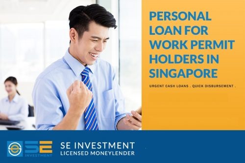 Apply-for-the-Best-Personal-Loan-for-Work-Permit-Holders-in-Singapore